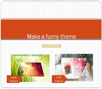 Make a Funny Theme for Flipbook